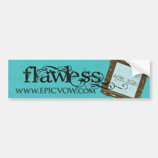 "Epic Vow ""Flawless"" Bumper Sticker"