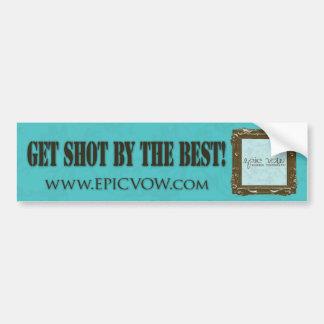 "Epic Vow ""Get Shot By The Best"" Bumper Sticker"