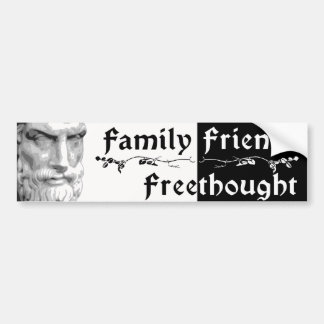Epicurus: Family Friends Freethought Bumper Sticker