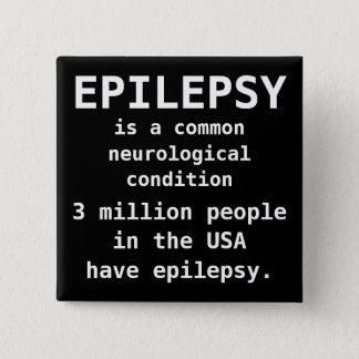 EPILEPSY is common 15 Cm Square Badge
