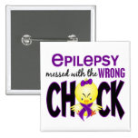 Epilepsy Messed With The Wrong Chick 15 Cm Square Badge