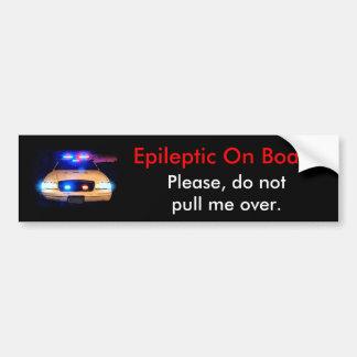 Epileptic On Board Bumper Sticker