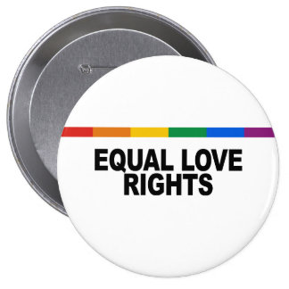 Equal Love Rights 10 Cm Round Badge