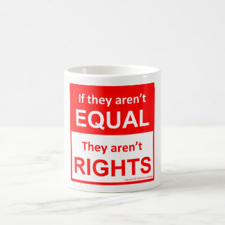 Equal rights for all coffee mug