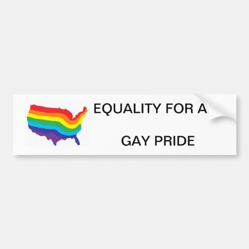 EQUALITY FOR ALL-GAY PRIDE BUMPER STICKER