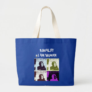 EQUALITY, I AM WOMAN LARGE TOTE BAG