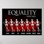 Equality. 'Nuff said. Poster