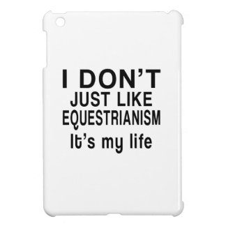 EQUESTRIANISM IS MY LIFE iPad MINI COVERS