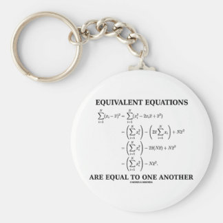 Equivalent Equations Are Equal To One Another Key Chain