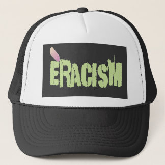 Eracism Trucker Hat