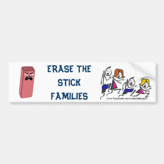 Erase Stick Families Bumper Sticker
