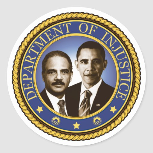 Eric Holder and the Department of Injustice Round Stickers