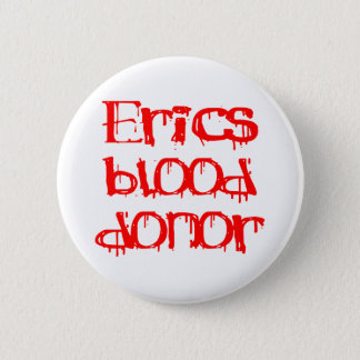 Erics Blood Donor 6 Cm Round Badge