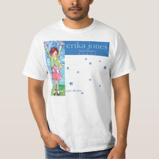 Erika Jones Fine Art for Families T-Shirt