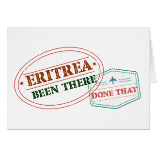 Eritrea Been There Done That Card