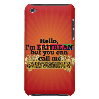 Eritrean, but call me Awesome iPod Touch Cover