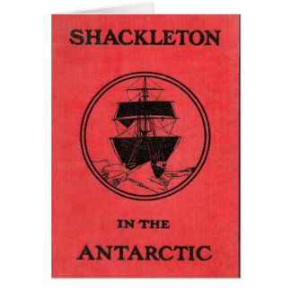Ernest Shackleton Antarctic Nimrod Book Cover Card