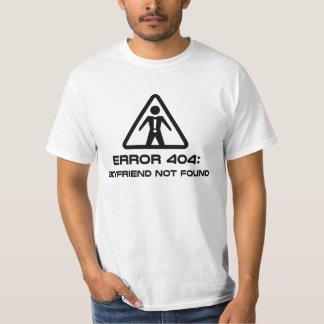 Error 404 Boyfriend Not Found T-Shirt