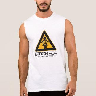ERROR 404 – Girlfriend not found Sleeveless Shirt