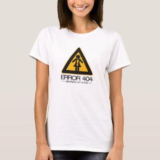 ERROR 404 – Girlfriend not found T-Shirt