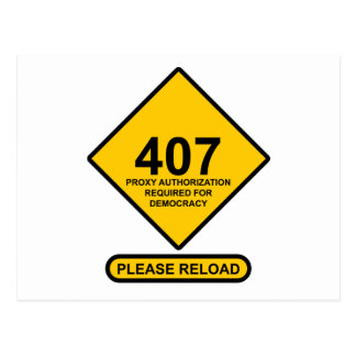 Error 407: Democracy Proxy Authentication Required Postcards