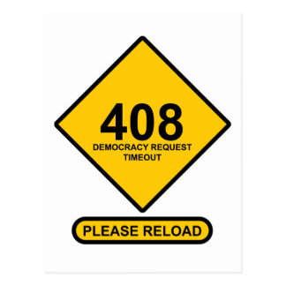 Error 408: Democracy Request Timeout Post Cards