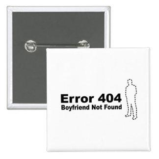Error 440 - Boyfriend Not Found 15 Cm Square Badge