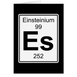 Es - Einsteinium Card