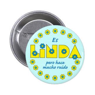 Es Linda pero Button