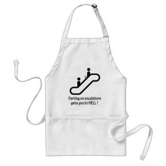 escalator farts get you to hell adult apron
