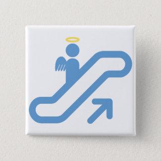 Escalator, no Stairway 15 Cm Square Badge