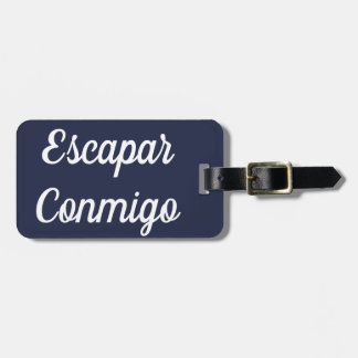Escapar Conmigo Luggage Tag