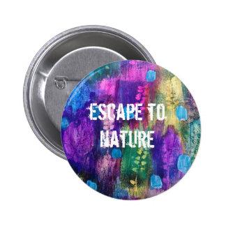 Escape to nature 6 cm round badge