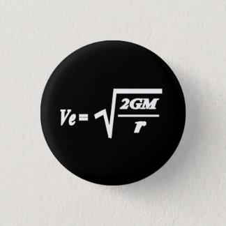 Escape Velocity formula 3 Cm Round Badge