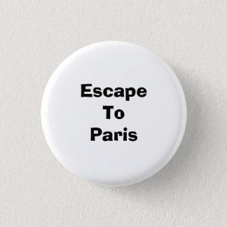 EscapeTo Paris 3 Cm Round Badge
