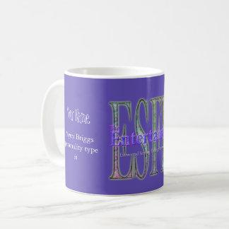 ESFP theEntertainer Coffee Mug