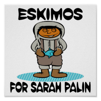 Eskimos for Sarah Palin Poster