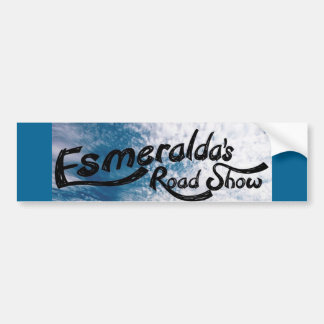 Esmeralda's Roadshow Limited Bumper Sticker