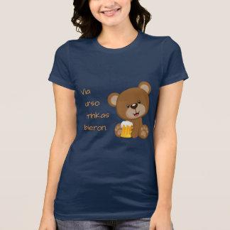 Esperanto: Via urso trinkas bieron. T-Shirt
