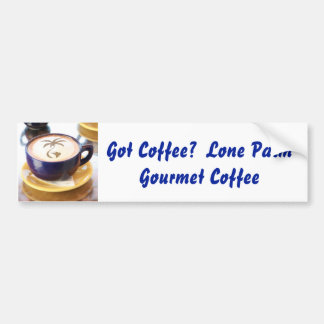espresso, Got Coffee?  Lone Palm Gourmet Coffee Car Bumper Sticker