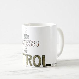 Espresso Is My Partol Funny Mug