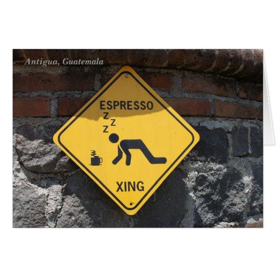 Espresso Xing, Antigua Guatemala Card