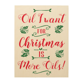 Essential Oil Lover's Fun Christmas Pun Wood Print