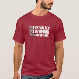 EST. 1953 - Fox Valley Luth. HS T-Shirt