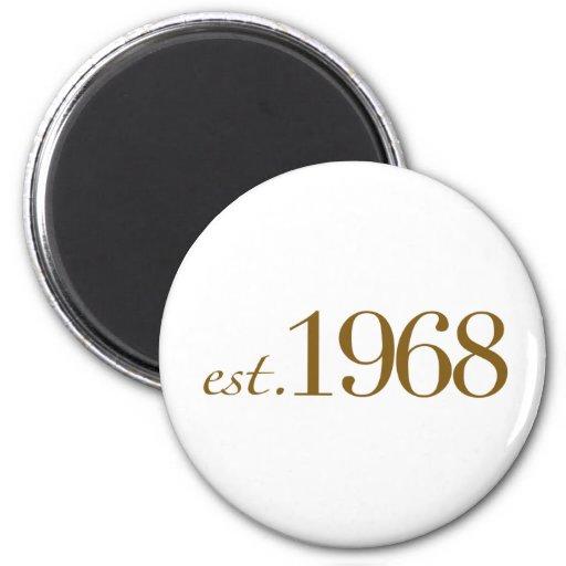 Est 1968 fridge magnet