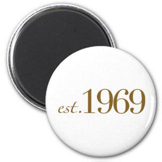 Est 1969 refrigerator magnets