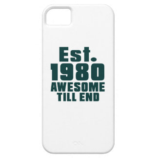Est. 1980 awesome till end iPhone 5 case
