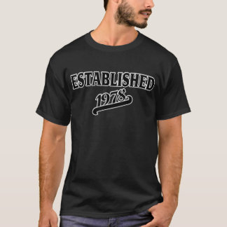 Established 1978 T-Shirt