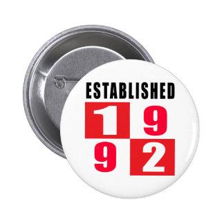 Established 1992 Birthday Designs 6 Cm Round Badge