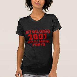 Established 2001 With All Original Parts T-Shirt